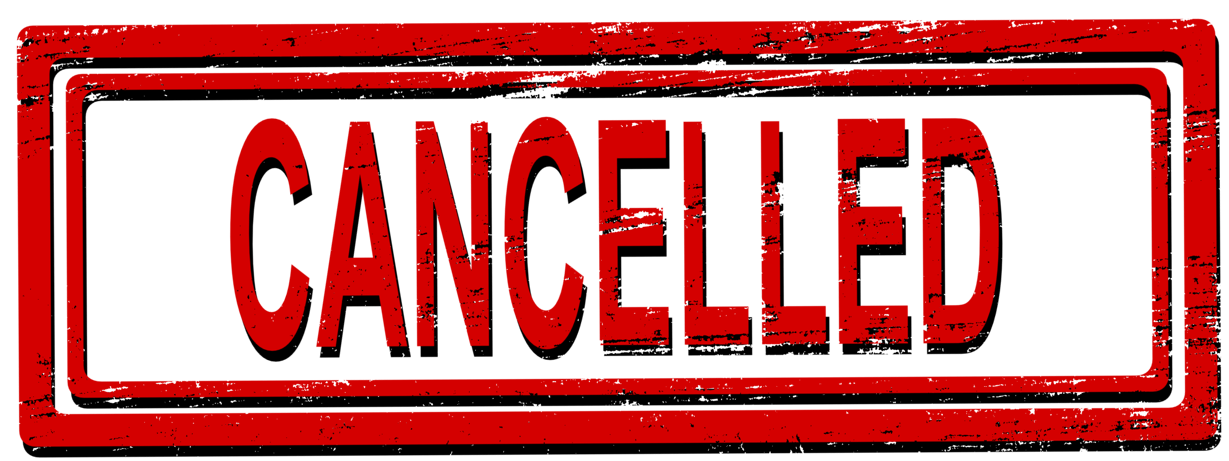 cancelled written in red with a rectangular box around it